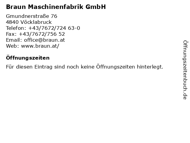 Braun Maschinenfabrik GmbH in Vöcklabruck: Adresse und Öffnungszeiten