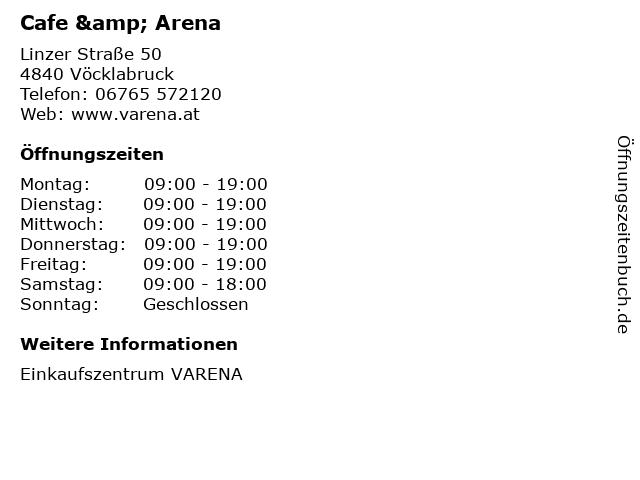 Cafe & Arena in Vöcklabruck: Adresse und Öffnungszeiten