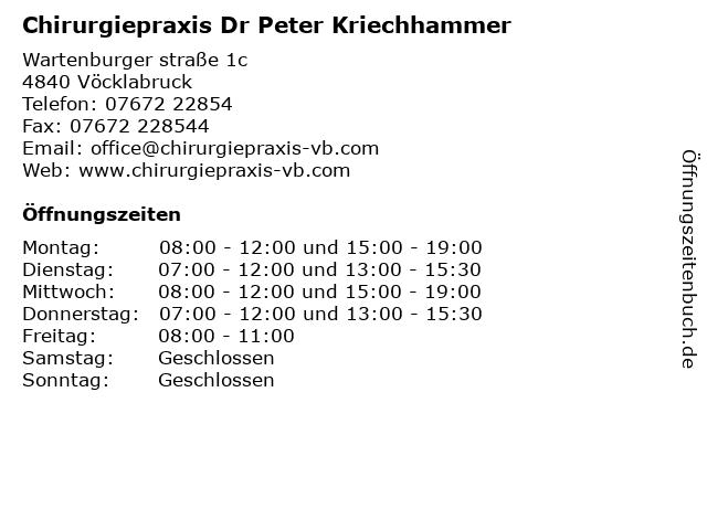 Chirurgiepraxis Dr Peter Kriechhammer Dr Rudolf Schlitter OG in Vöcklabruck: Adresse und Öffnungszeiten