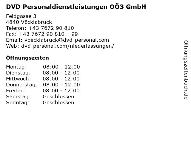 DVD Personaldienstleistungen OÖ3 GmbH in Vöcklabruck: Adresse und Öffnungszeiten