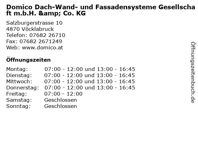 Domico Dach-Wand- und Fassadensysteme Gesellschaft m.b.H. & Co. KG in Vöcklabruck: Adresse und Öffnungszeiten