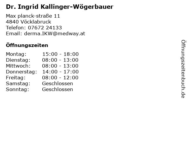 Dr. Ingrid Kallinger-Wögerbauer in Vöcklabruck: Adresse und Öffnungszeiten