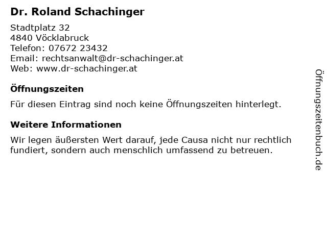 Dr. Roland Schachinger in Vöcklabruck: Adresse und Öffnungszeiten