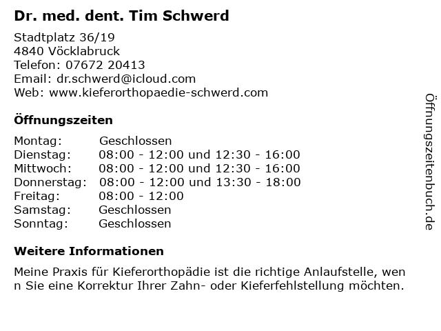 Dr. med. dent. Tim Schwerd in Vöcklabruck: Adresse und Öffnungszeiten