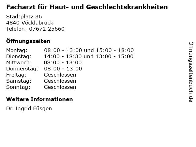 Facharzt für Haut- und Geschlechtskrankheiten in Vöcklabruck: Adresse und Öffnungszeiten