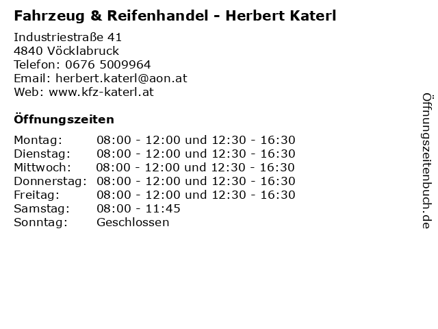 Fahrzeug & Reifenhandel - Herbert Katerl in Vöcklabruck: Adresse und Öffnungszeiten