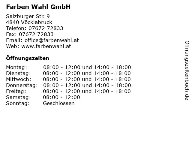 Farben Wahl GmbH in Vöcklabruck: Adresse und Öffnungszeiten