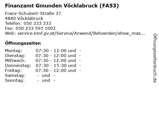 Finanzamt Gmunden Vöcklabruck (FA53) in Vöcklabruck: Adresse und Öffnungszeiten