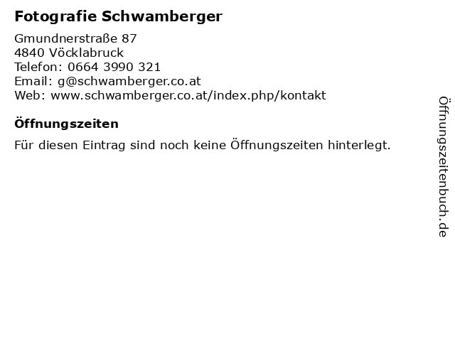 Fotografie Schwamberger in Vöcklabruck: Adresse und Öffnungszeiten