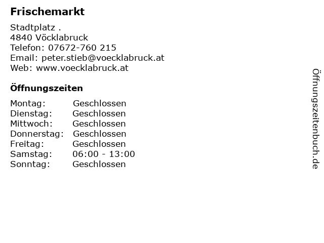 Frischemarkt in Vöcklabruck: Adresse und Öffnungszeiten