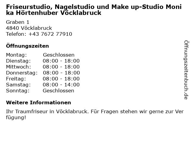 Friseurstudio, Nagelstudio und Make up-Studio Monika Hörtenhuber Vöcklabruck in Vöcklabruck: Adresse und Öffnungszeiten