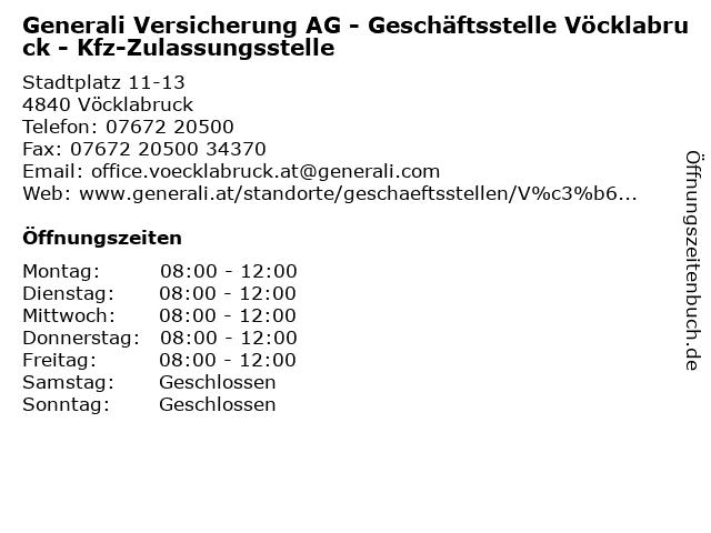 Generali Versicherung AG - Geschäftsstelle Vöcklabruck - Kfz-Zulassungsstelle in Vöcklabruck: Adresse und Öffnungszeiten