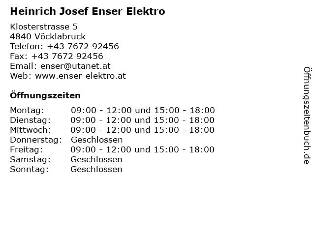 Heinrich Josef Enser Elektro in Vöcklabruck: Adresse und Öffnungszeiten