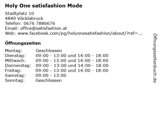 Holy One satisfashion Mode in Vöcklabruck: Adresse und Öffnungszeiten