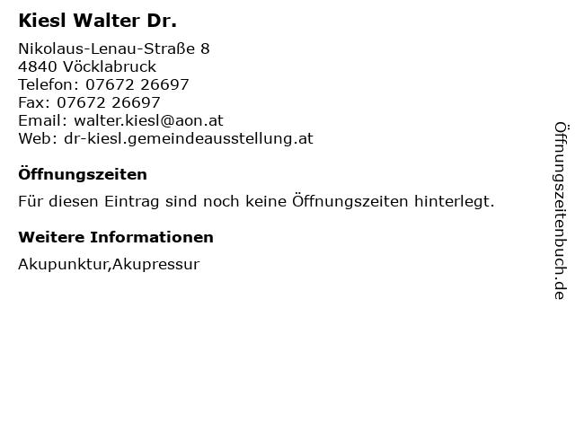 Kiesl Walter Dr. in Vöcklabruck: Adresse und Öffnungszeiten