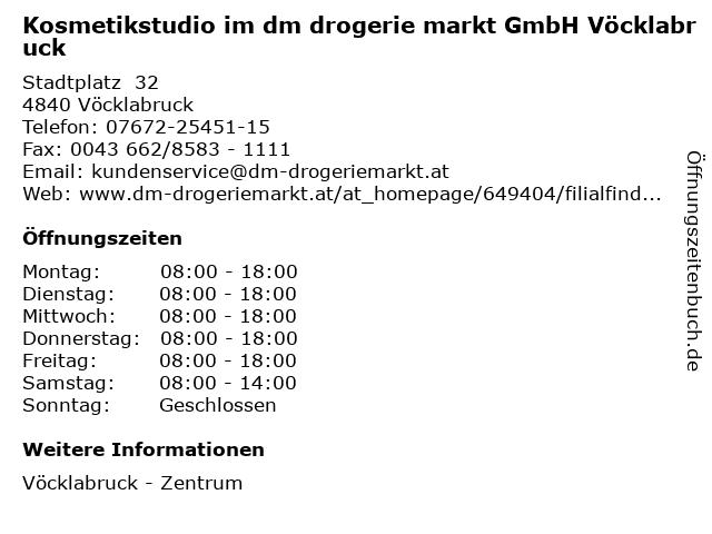 Kosmetikstudio im dm drogerie markt GmbH Vöcklabruck in Vöcklabruck: Adresse und Öffnungszeiten