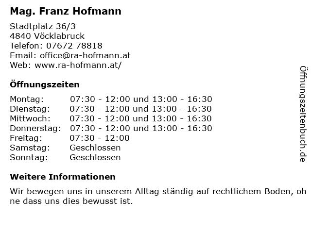 Mag. Franz Hofmann in Vöcklabruck: Adresse und Öffnungszeiten