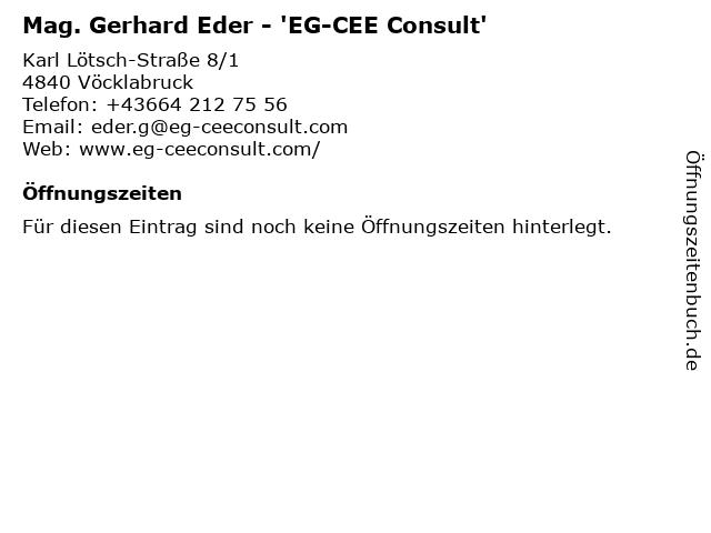 Mag. Gerhard Eder - 'EG-CEE Consult' in Vöcklabruck: Adresse und Öffnungszeiten