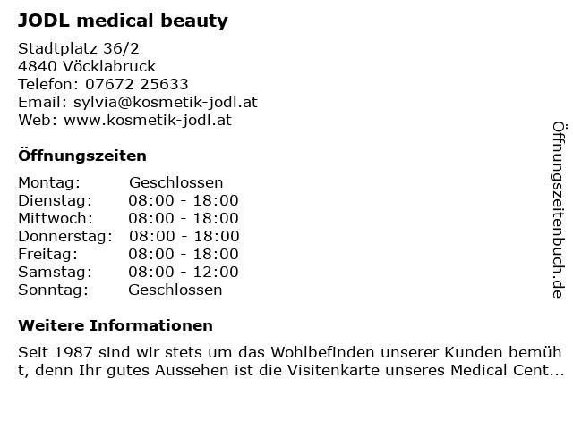 Medical Beauty - Sylvia Jodl Beauty Center - Ästhetik Beauty in Vöcklabruck: Adresse und Öffnungszeiten