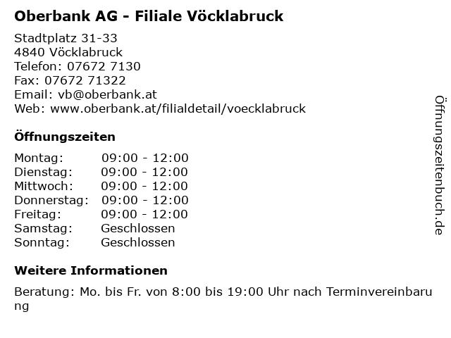 Oberbank AG - Filiale Vöcklabruck in Vöcklabruck: Adresse und Öffnungszeiten