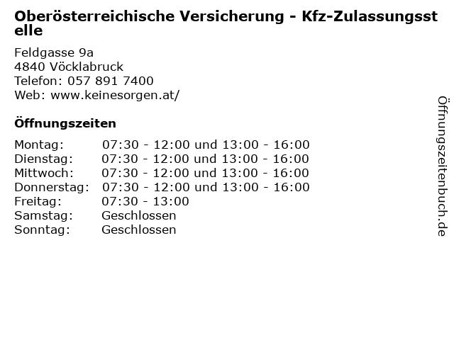 Oberösterreichische Versicherung - Kfz-Zulassungsstelle in Vöcklabruck: Adresse und Öffnungszeiten