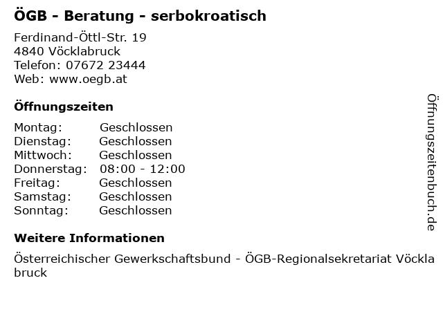 ÖGB - Beratung - serbokroatisch in Vöcklabruck: Adresse und Öffnungszeiten