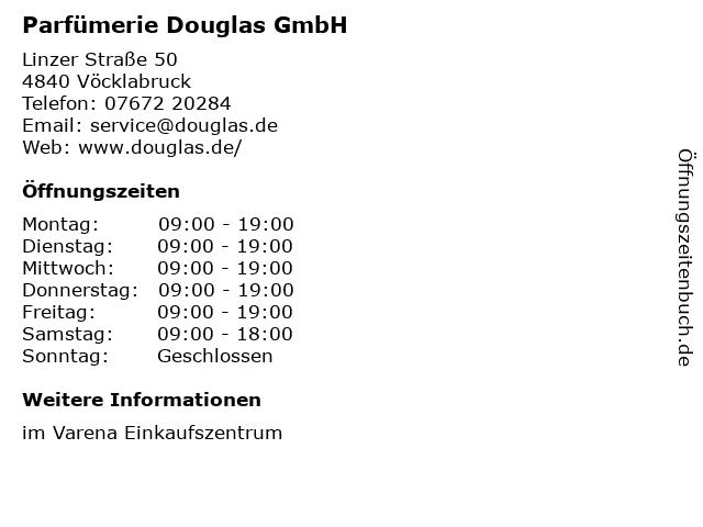 Parfümerie Douglas GmbH in Vöcklabruck: Adresse und Öffnungszeiten
