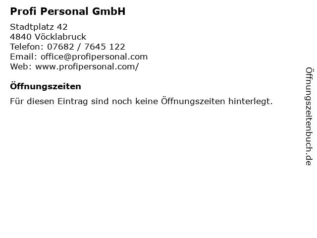 Profi Personal GmbH in Vöcklabruck: Adresse und Öffnungszeiten
