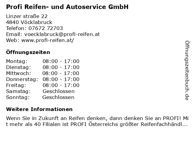 Profi Reifen- und Autoservice GmbH in Vöcklabruck: Adresse und Öffnungszeiten