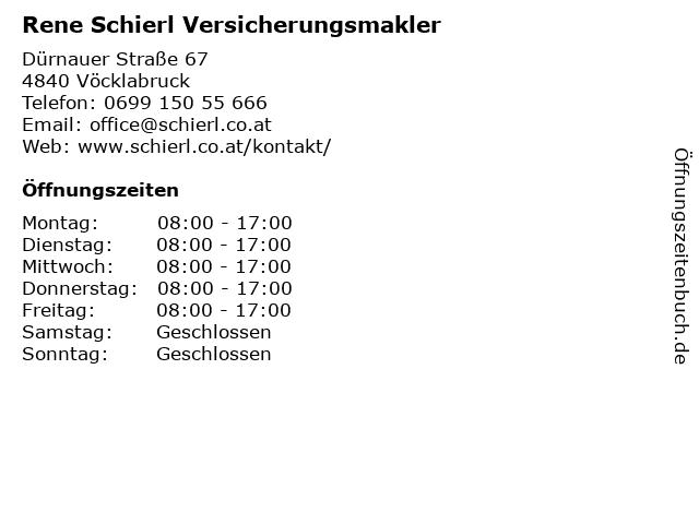 Rene Schierl Versicherungsmakler in Vöcklabruck: Adresse und Öffnungszeiten