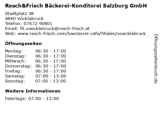 Resch&Frisch Bäckerei-Konditorei Salzburg GmbH in Vöcklabruck: Adresse und Öffnungszeiten