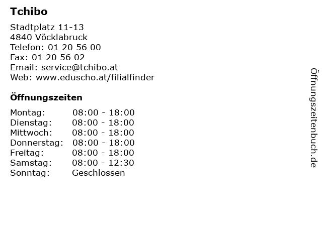 Tchibo in Vöcklabruck: Adresse und Öffnungszeiten