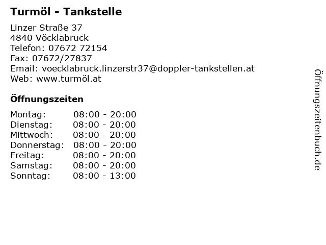 Turmöl - Tankstelle in Vöcklabruck: Adresse und Öffnungszeiten