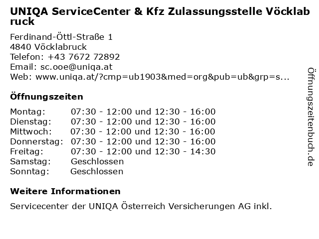 UNIQA ServiceCenter & Kfz Zulassungsstelle Vöcklabruck in Vöcklabruck: Adresse und Öffnungszeiten