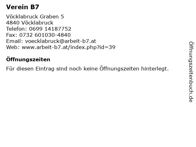 Verein B7 in Vöcklabruck: Adresse und Öffnungszeiten