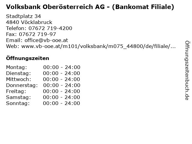 Volksbank Oberösterreich AG - (Bankomat Filiale) in Vöcklabruck: Adresse und Öffnungszeiten