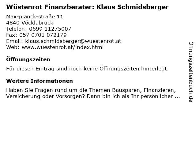 Wüstenrot Finanzberater: Klaus Schmidsberger in Vöcklabruck: Adresse und Öffnungszeiten