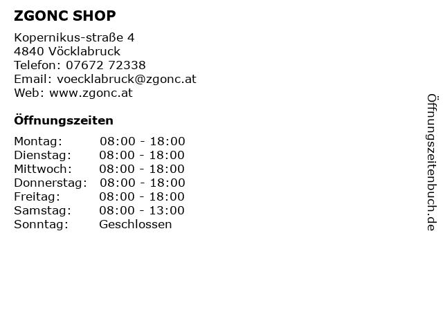 ZGONC SHOP in Vöcklabruck: Adresse und Öffnungszeiten