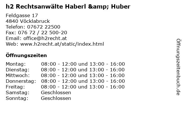 h2 Rechtsanwälte Haberl & Huber in Vöcklabruck: Adresse und Öffnungszeiten
