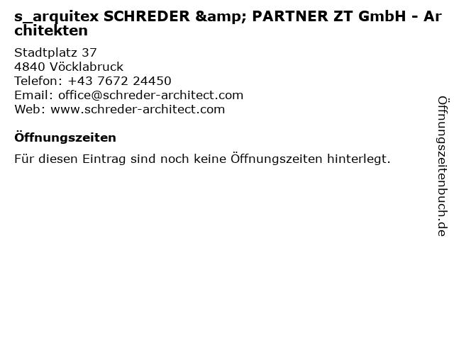 s_arquitex SCHREDER & PARTNER ZT GmbH - Architekten in Vöcklabruck: Adresse und Öffnungszeiten