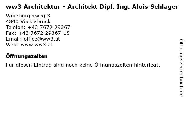 ww3 Architektur - Architekt Dipl. Ing. Alois Schlager in Vöcklabruck: Adresse und Öffnungszeiten