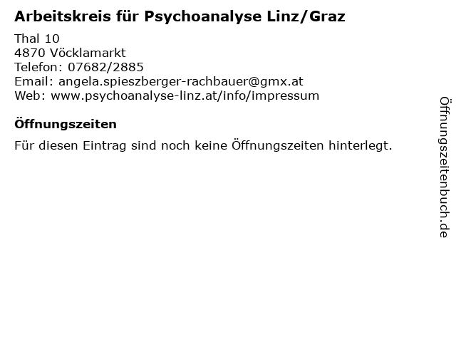 Arbeitskreis für Psychoanalyse Linz/Graz in Vöcklamarkt: Adresse und Öffnungszeiten