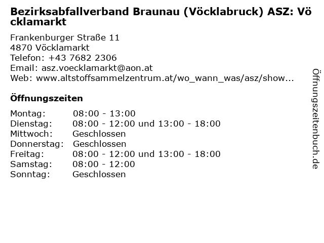 Bezirksabfallverband Braunau (Vöcklabruck) ASZ: Vöcklamarkt in Vöcklamarkt: Adresse und Öffnungszeiten