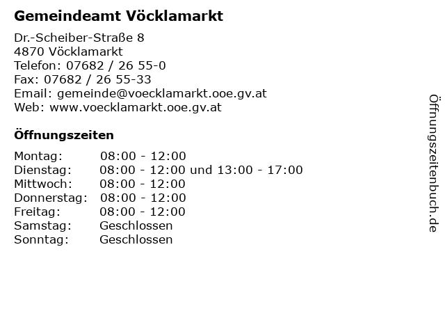 Gemeindeamt Vöcklamarkt in Vöcklamarkt: Adresse und Öffnungszeiten
