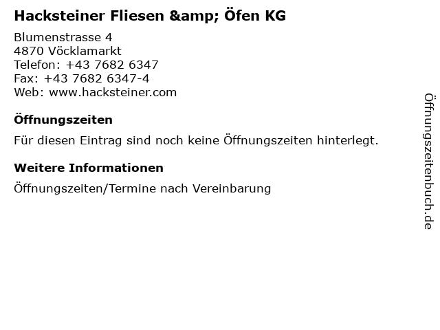 Hacksteiner Fliesen & Öfen KG in Vöcklamarkt: Adresse und Öffnungszeiten
