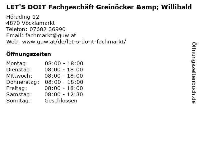 LET'S DOIT Fachgeschäft Greinöcker & Willibald in Vöcklamarkt: Adresse und Öffnungszeiten