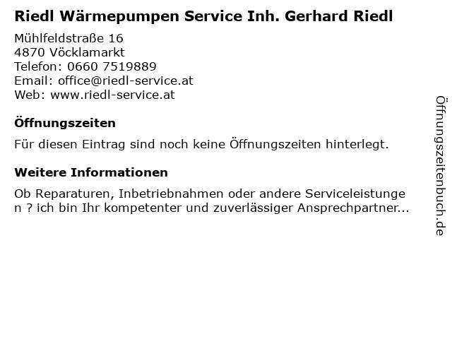 Riedl Wärmepumpen Service Inh. Gerhard Riedl in Vöcklamarkt: Adresse und Öffnungszeiten