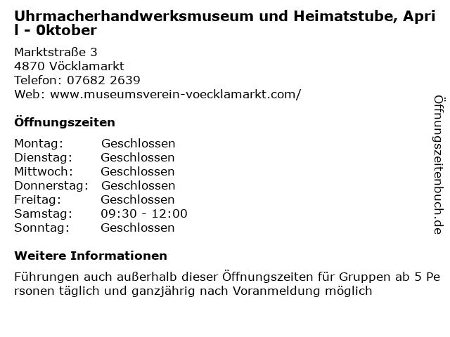 Uhrmacherhandwerksmuseum und Heimatstube, April - 0ktober in Vöcklamarkt: Adresse und Öffnungszeiten