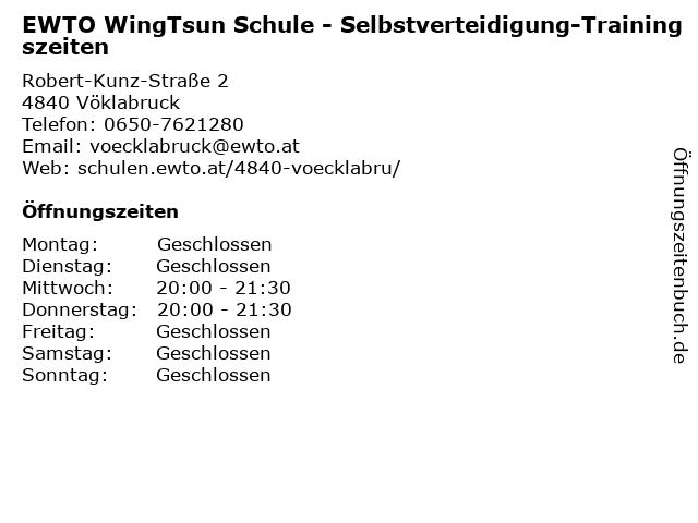EWTO WingTsun Schule - Selbstverteidigung-Trainingszeiten in Vöklabruck: Adresse und Öffnungszeiten