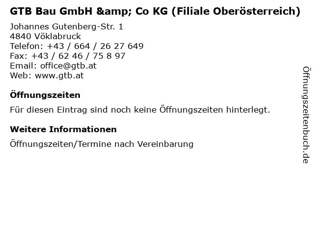 GTB Bau GmbH & Co KG (Filiale Oberösterreich) in Vöklabruck: Adresse und Öffnungszeiten